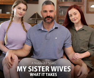 8:00 , Bunny Colby & Danni Rivers in My Sister Wives What It Takes - Nubiles-Porn